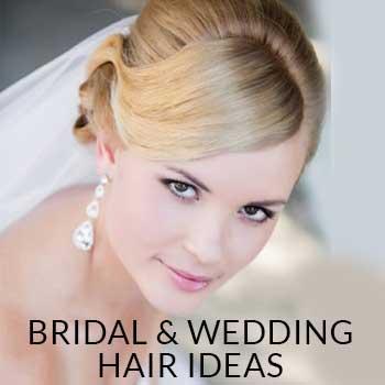 Bridal & Wedding Hair Ideas