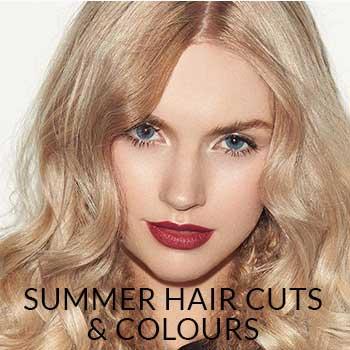 Summer Hair Cuts & Colours